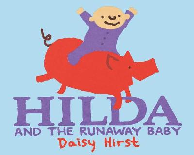 Hilda and the Runaway Baby