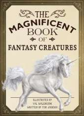 The Magnificent Book of Fantasy Creatures