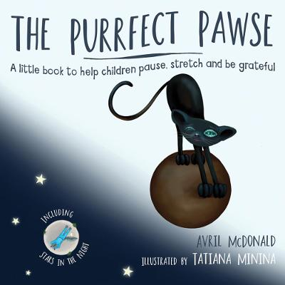 The Purrfect Pawse: A little book to help children pause, stretch and be grateful