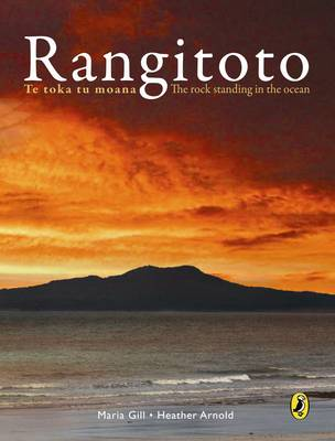 Rangitoto: Te Toka to Moana : the Rock Standing on the Ocean