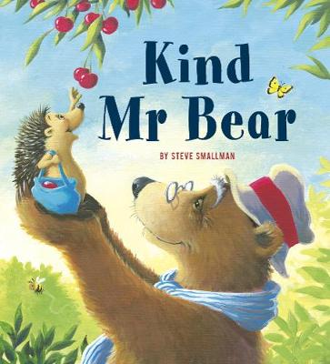 Kind Mr Bear: A story about gratitude and appreciation