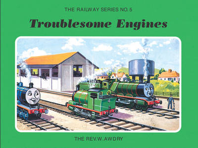 The Railway Series No. 5: Troublesome Engines