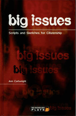 Big Issues - Scripts & Sketches for Citizenship