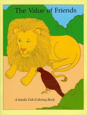 Value of Friends / Best of Friends: A Jataka Tale Colouring Book