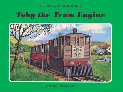 The Railway Series No. 7: Toby the Tram Engine
