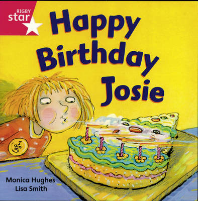 Rigby Star Independent Reception/P1 Pink Level: Happy Birthday, Josie (3 Pack)