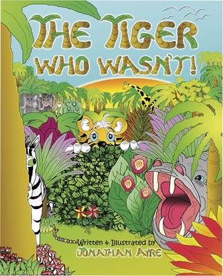 The Tiger Who Wasn't!