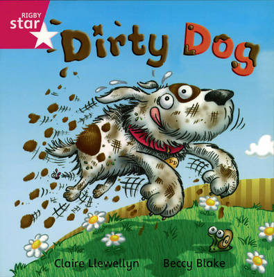 Rigby Star Independent Reception/P1 Pink Level: Dirty Dog (3 Pack)