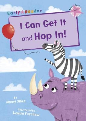 I Can Get It and Hop In! (Early Reader)