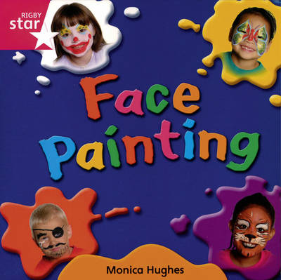 Rigby Star Independent Reception/P1 Pink Level: Face Painting (3 Pack)