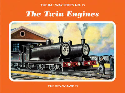The Railway Series No. 15: The Twin Engines
