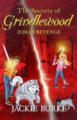 The Secrets of Grindlewood: Zora's Revenge