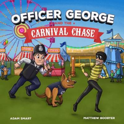 OFFICER GEORGE AND THE CARNIVAL CHASE