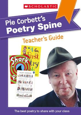 Pie Corbett's Poetry Spine Teacher's Guide
