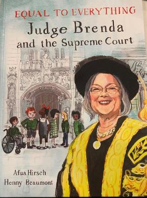 Equal to Everything: Judge Brenda and the Supreme Court
