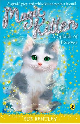 Magic Kitten: A Splash of Forever