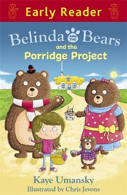 Early Reader: Belinda and the Bears and the Porridge Project