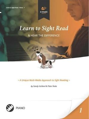 Learn to Sight Read: Piano Book 1: & Hear the Difference