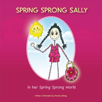Spring Sprong Sally: In Her Spring Sprong World