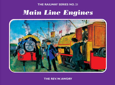 The Railway Series No. 21: Main Line Engines
