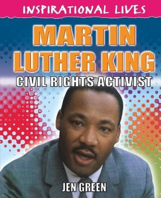 Inspirational Lives: Martin Luther King