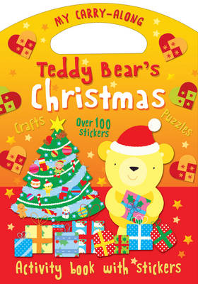 My Carry-Along Teddy Bear's Christmas: Things to make Games to play