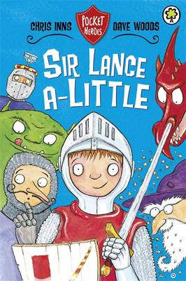 Pocket Heroes: Sir Lance-a-Little: Book 2