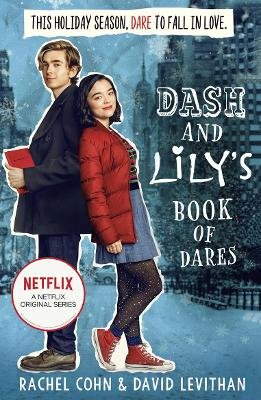 Dash And Lily's Book Of Dares: The Sparkling Prequel to Twelves Days of Dash and Lily