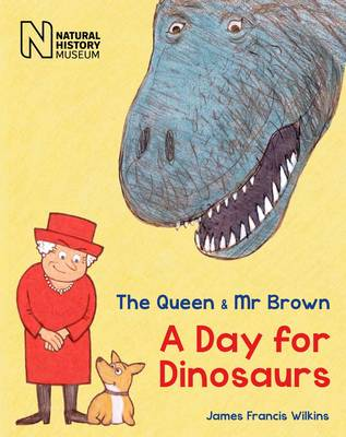 The Queen & Mr Brown: A Day for Dinosaurs