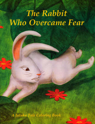 Rabbit Who Overcame Fear and Hunter and the Quail: A Jataka Tale Coloring Book