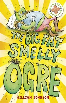 The Big, Fat, Smelly Ogre: Book 1