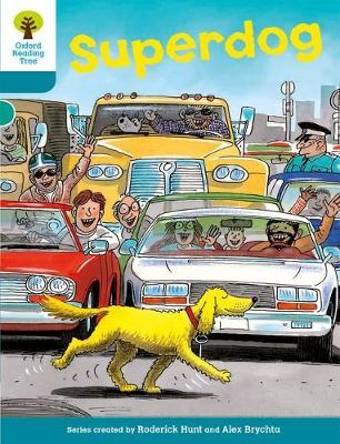 Oxford Reading Tree: Level 9: Stories: Superdog