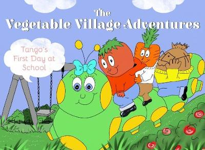 Vegetable Village Adventures: Tango's First Day at School