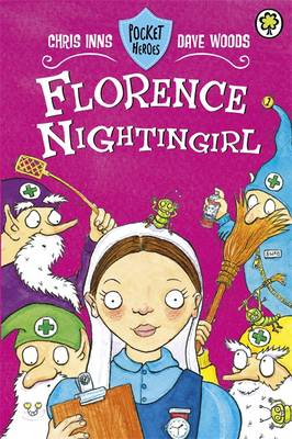 Pocket Heroes: Florence Nightingirl: Book 5