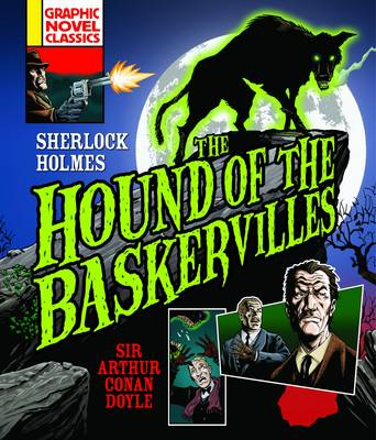 Graphic Novel Classics: The Hound of the Baskervilles