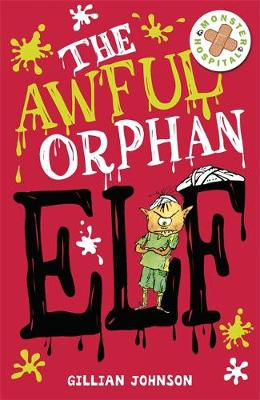 The Awful Orphan Elf: Book 4