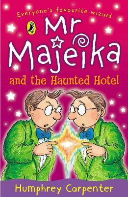 Mr Majeika and the Haunted Hotel