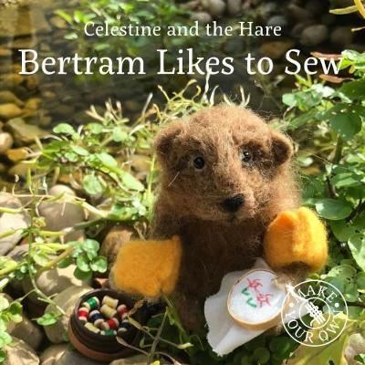 Bertram Likes to Sew