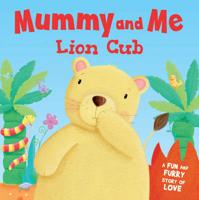 Lion Cub - Mummy and Me