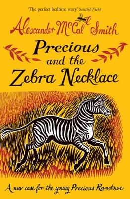 Precious and the Zebra Necklace: A New Case for Precious Ramotswe