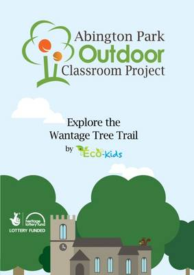 Explore the Wantage Tree Trail