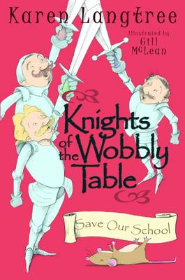 Knights of the Wobbly Table: Save Our School