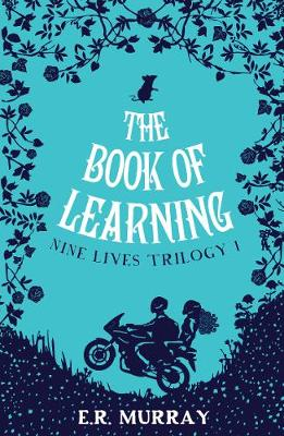 The Book of Learning: Nine Lives Trilogy Part 1