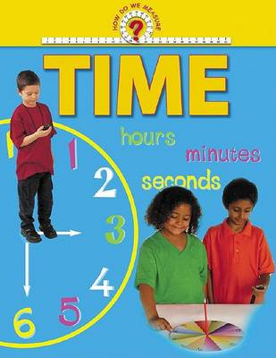 How Do We Measure: Time -L