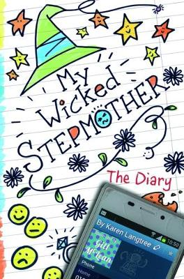 My Wicked Stepmother: The Diary