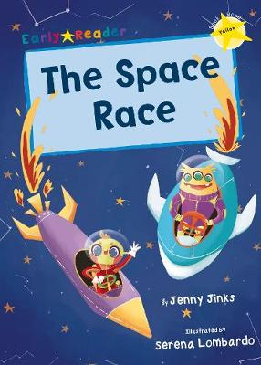 The Space Race: (Yellow Early Reader)