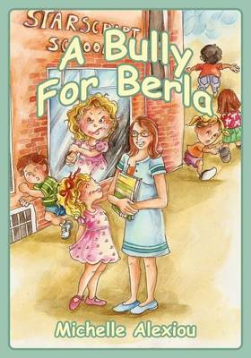 A Bully for Berla: Playground Escapades