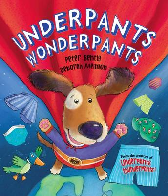 Underpants Wonderpants (Picture Story Book)