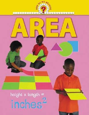 How Do We Measure: Area -L