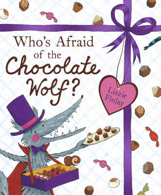 Who's Afraid of the Chocolate Wolf